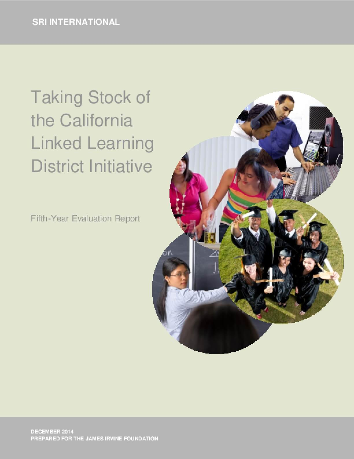 Taking Stock of the California Linked Learning District Initiative, Fifth-Year Evaluation Report