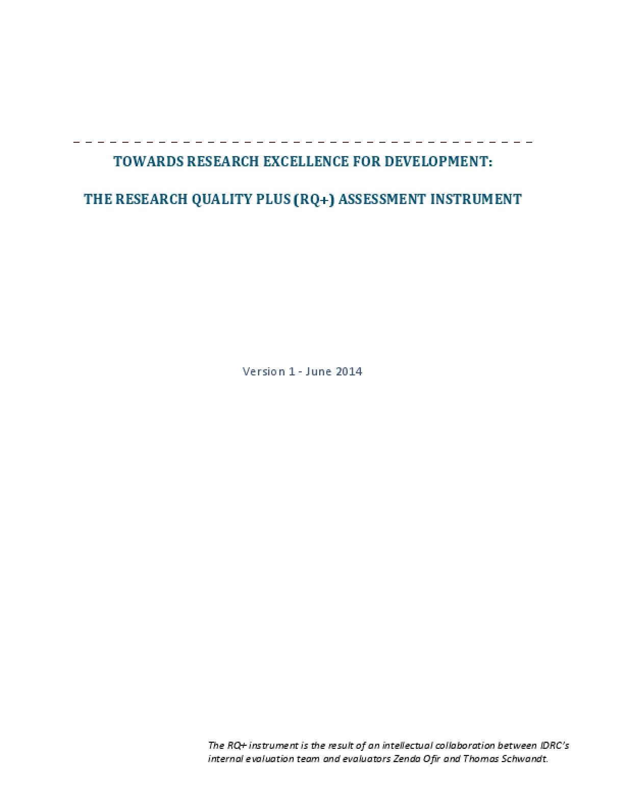 Towards Research Excellence for Development: The Research Quality plus (RQ+) Assessment Instrument