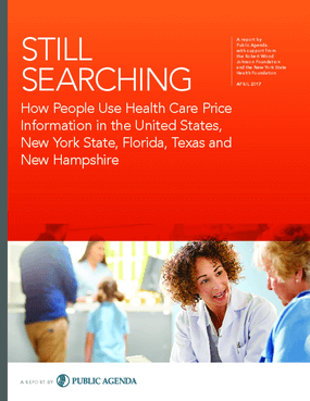 Still Searching: How People Use Health Care Price Information in the United States, New York State, Florida, Texas and New Hampshire