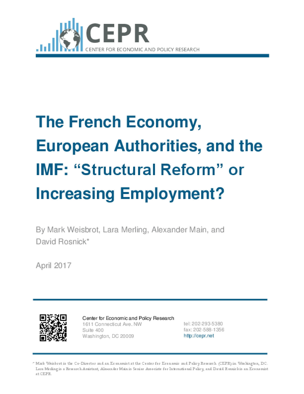 """The French Economy, European Authorities, and the IMF: """"Structural Reform"""" or Increasing Employment?"""