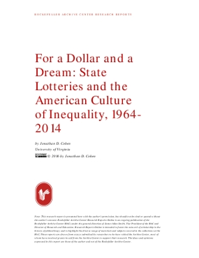 For a Dollar and a Dream: State Lotteries and the American Culture of Inequality, 1964- 2014