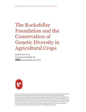 The Rockefeller Foundation and the Conservation of Genetic Diversity in Agricultural Crops
