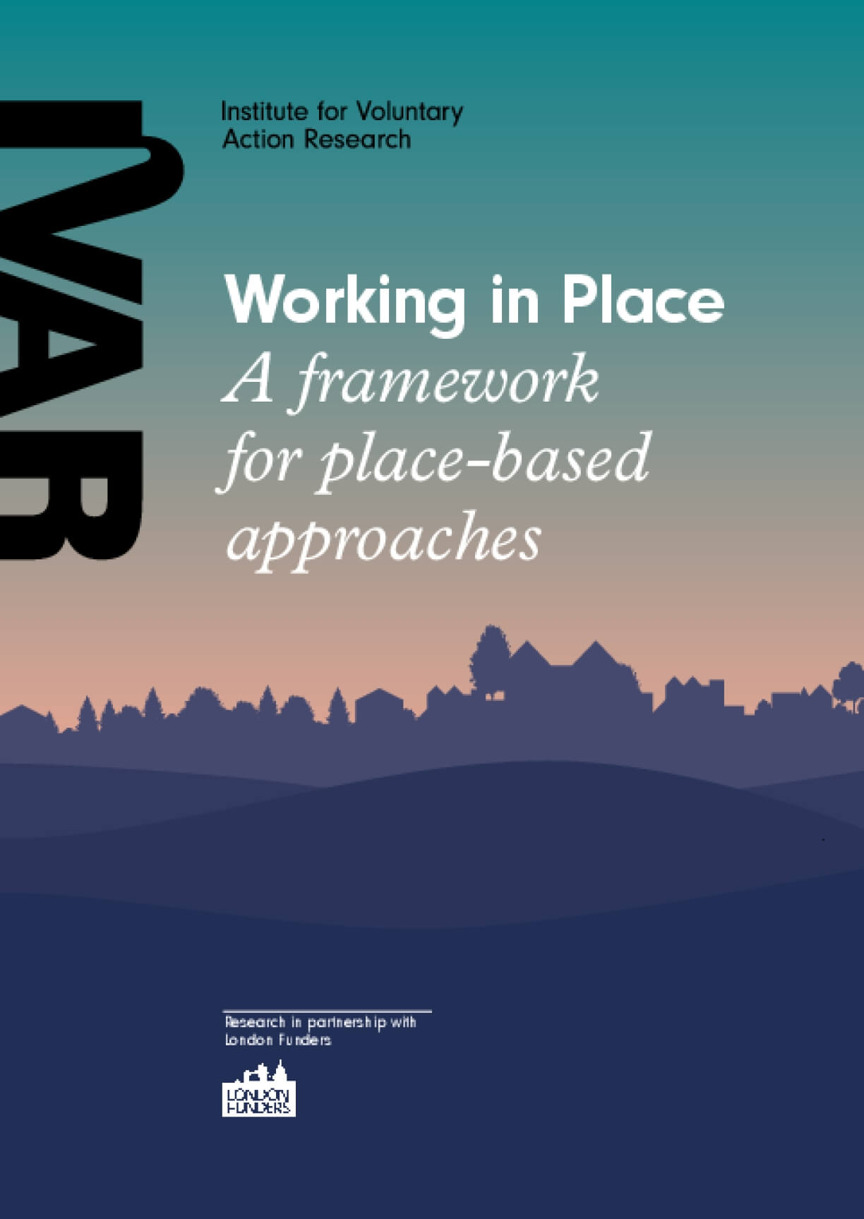 Working in Place : A Framework for Place-based Approaches