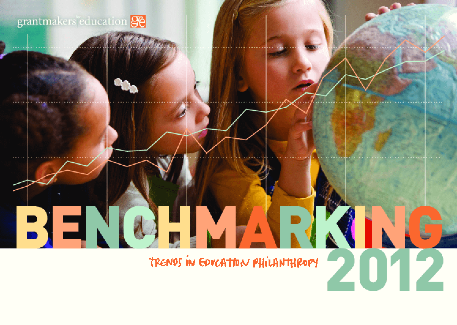 Benchmarking 2012: Trends in Education Philanthropy