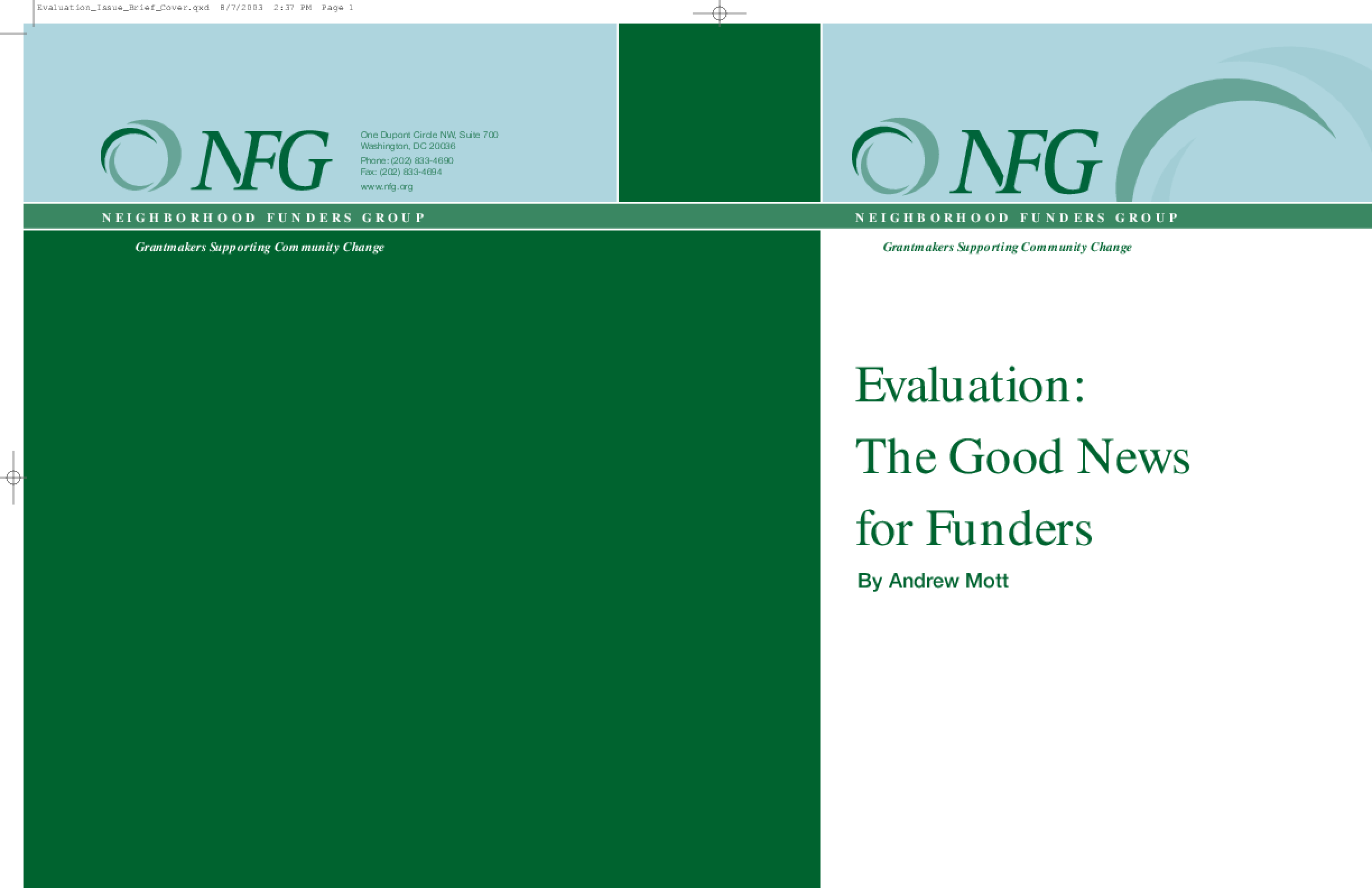 Evaluation: The Good News for Funders