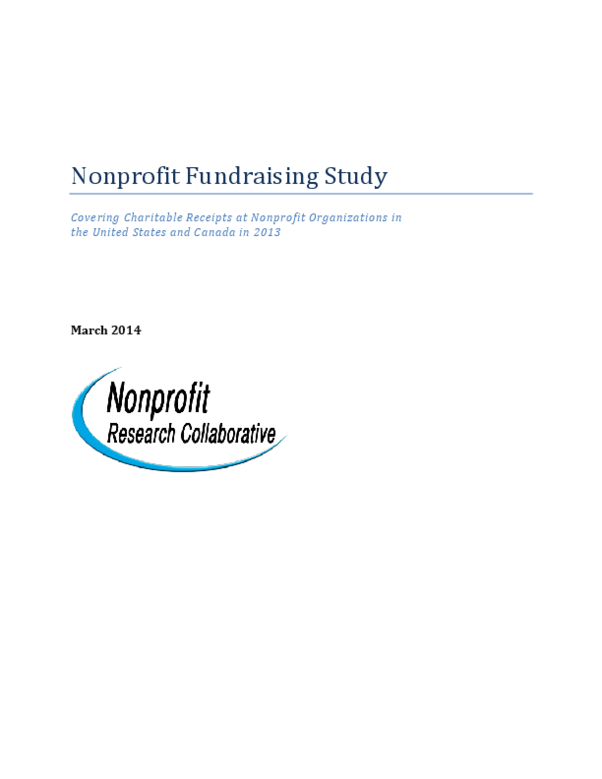 Nonprofit Fundraising Study: Covering Charitable Receipts At Nonprofit Organizations in the United States and Canada in 2013