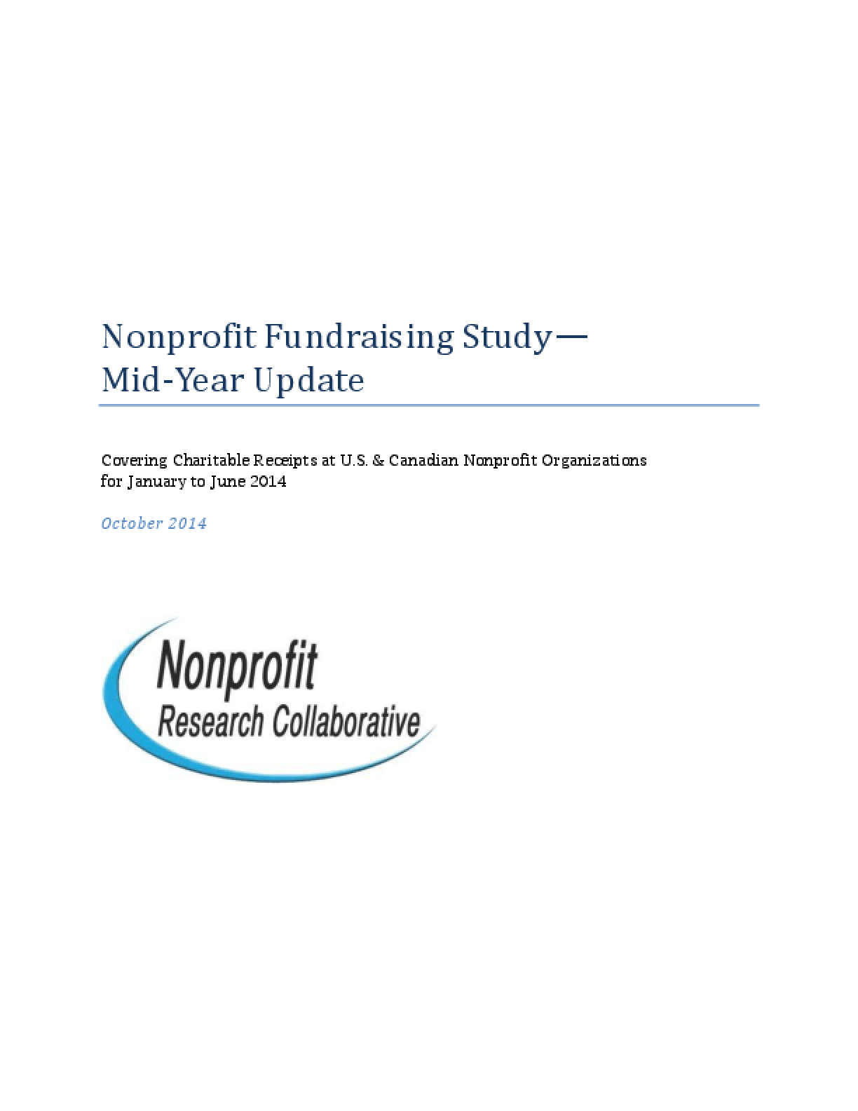 Nonprofit Fundraising Study: Mid-year Update: Covering Charitable Receipts At U.S. & Canadian Nonprofit Organizations for January to June 2014