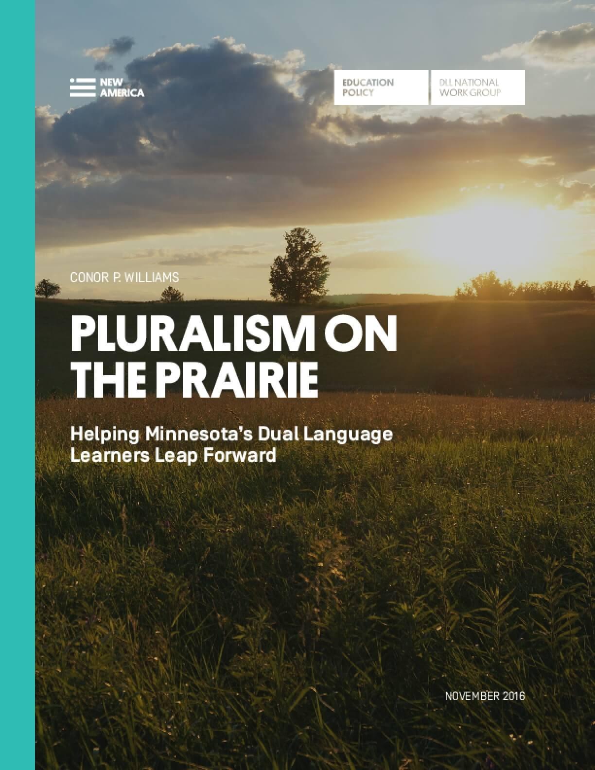 Pluralism on the Prairie: Helping Minnesota's Dual Language Learners Leap Forward