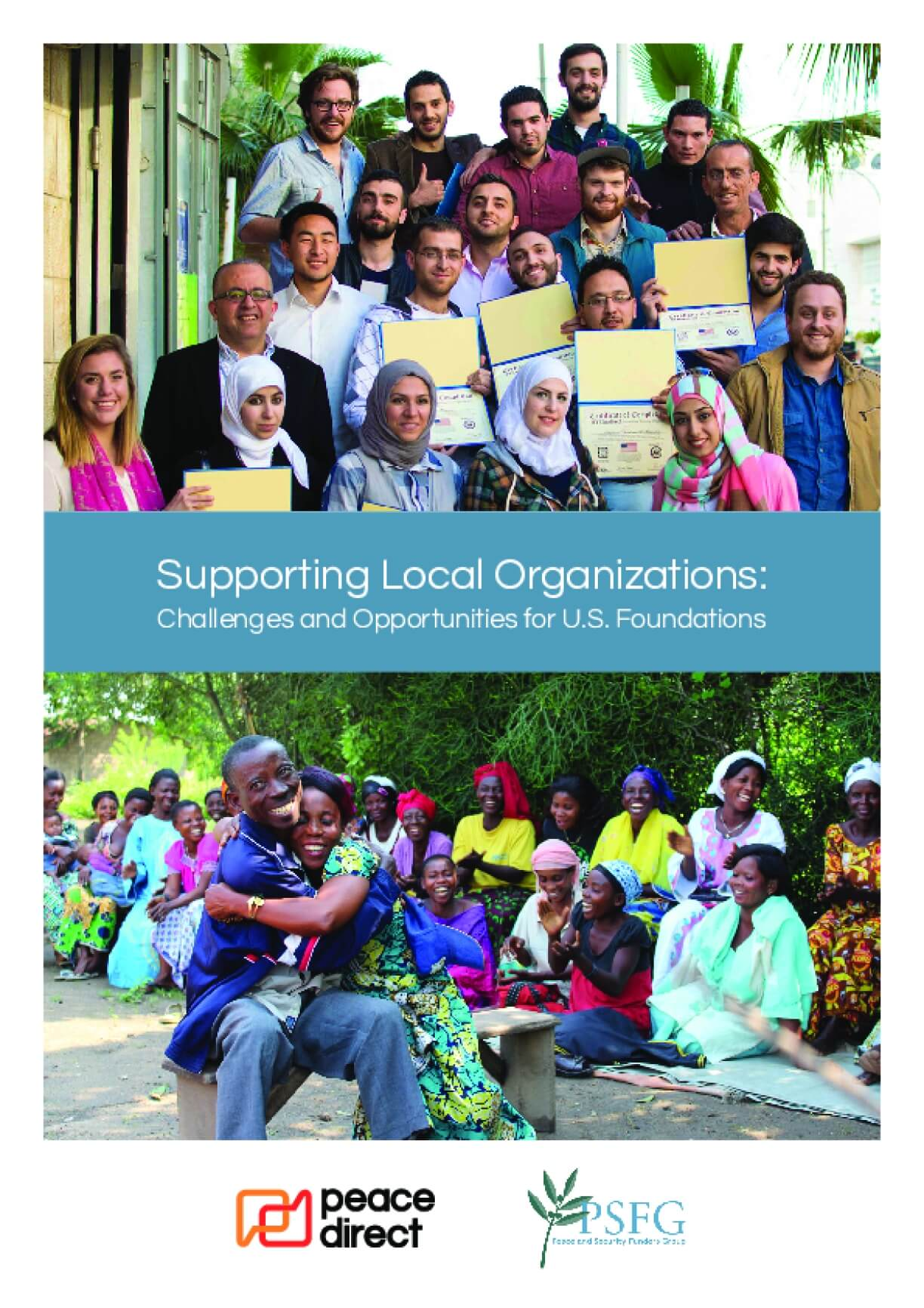 Supporting Local Organizations: Challenges and Opportunities for U.S. Foundations