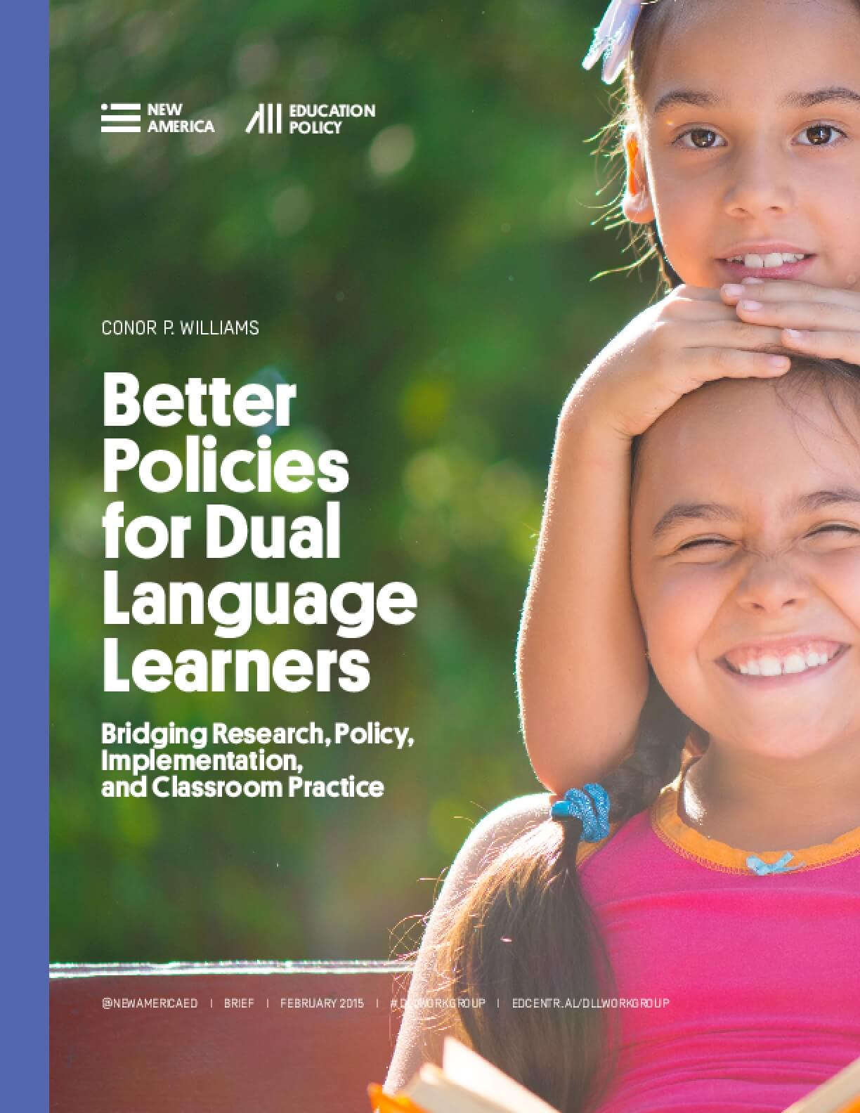 Better Policies for Dual Language Learners: Bridging Research, Policy, Implementation, and Classroom Practice