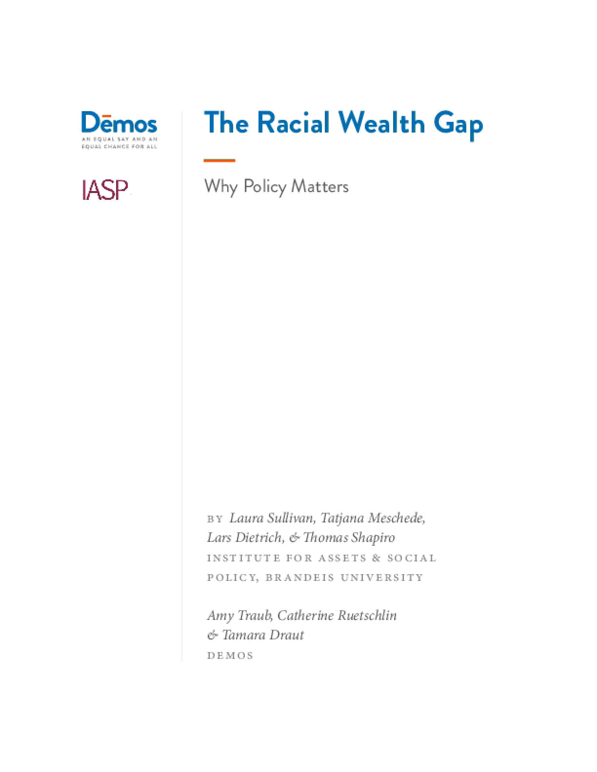 The Racial Wealth Gap: Why Policy Matters
