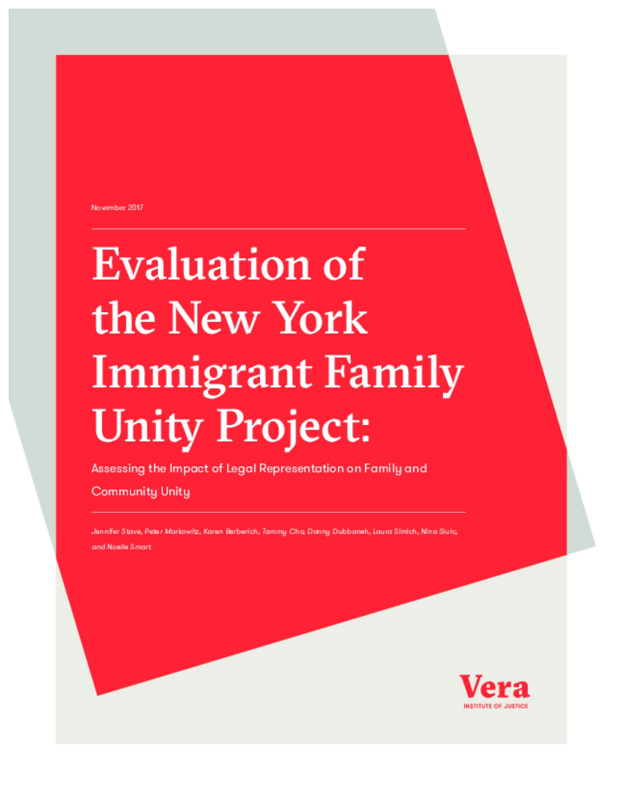Evaluation of the New York Immigrant Family Unity Project: Assessing the Impact of Legal Representation on Family and Community Unity