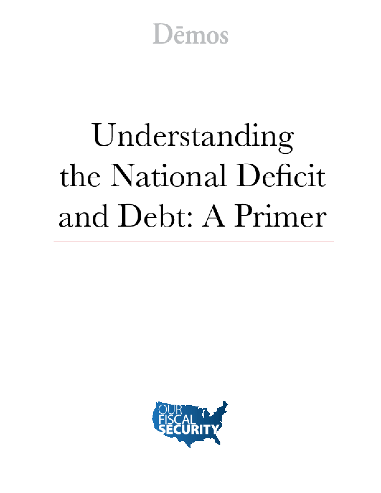 Understanding the Federal Deficit and the National Debt
