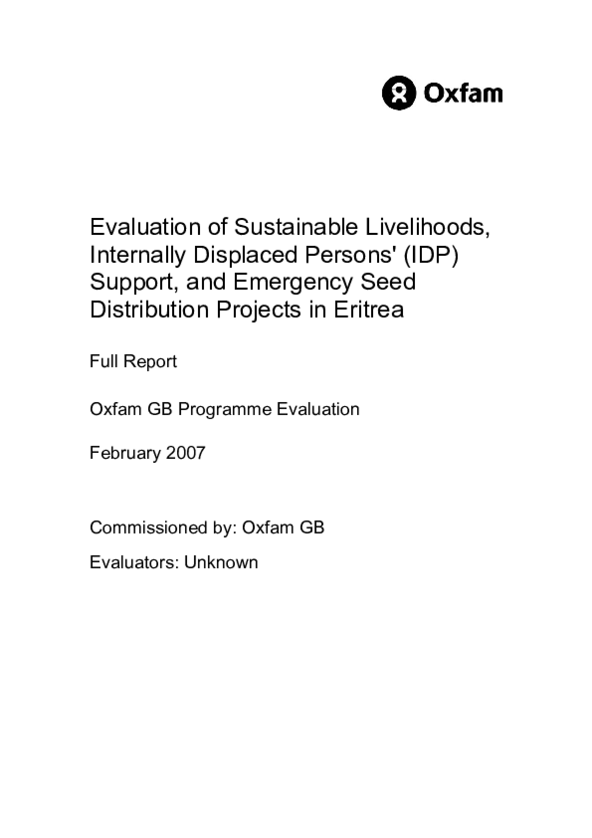 Evaluation of Sustainable Livelihoods, Internally Displaced Persons' (IDP) Support, and Emergency Seed Distribution Projects in Eritrea