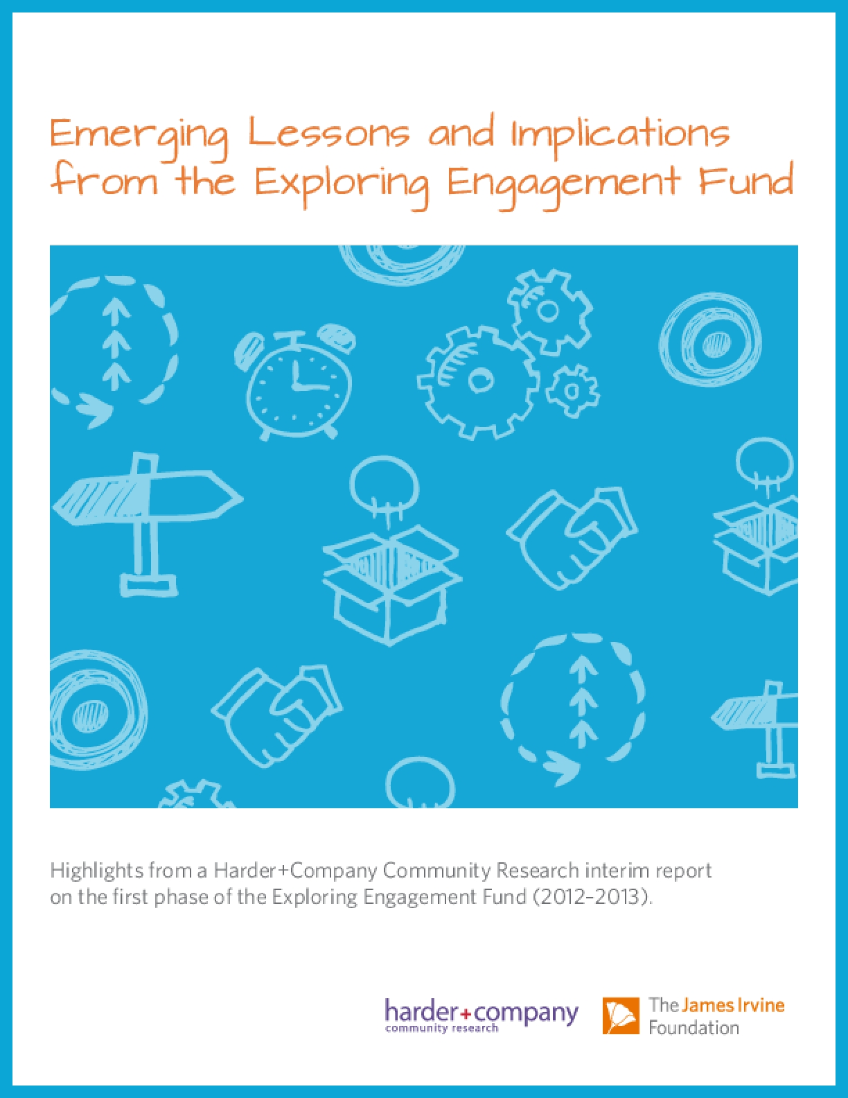 Emerging Lessons and Implications from the Exploring Engagement Fund