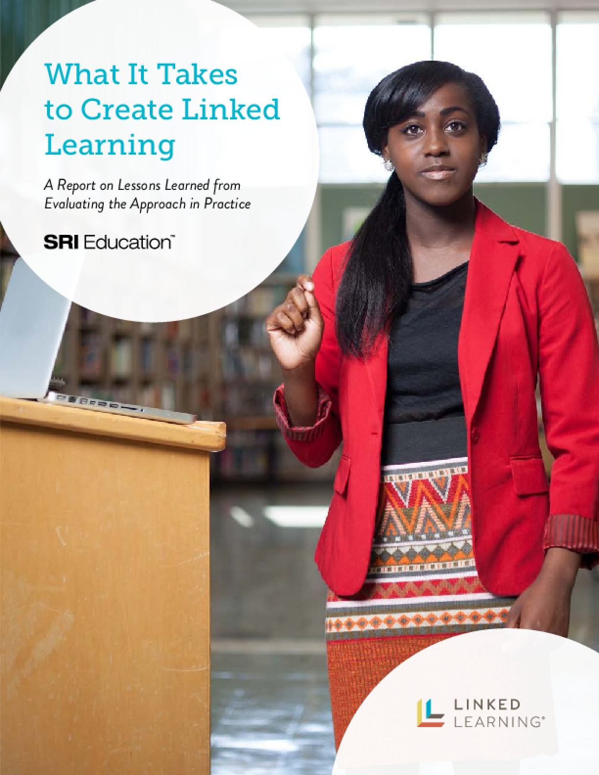 What It Takes to Create Linked Learning