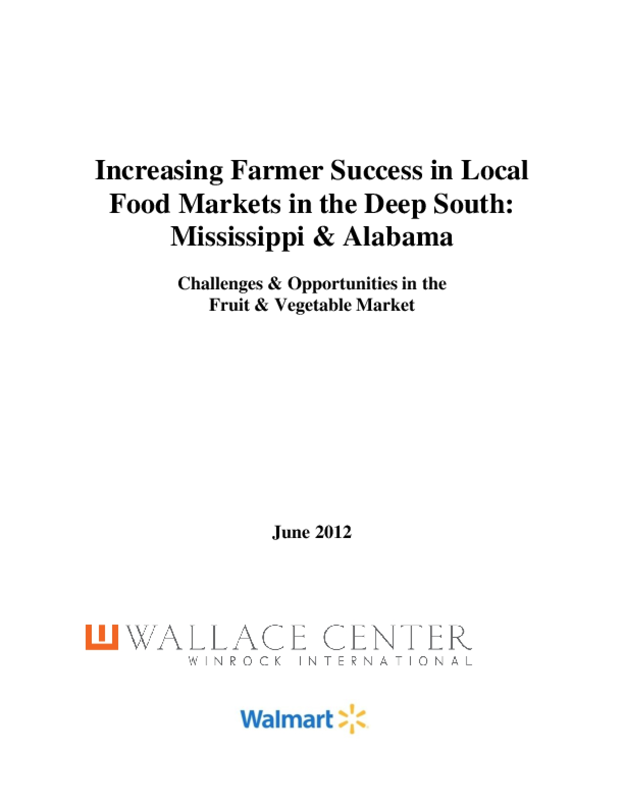 Increasing Farmer Success in Local Food Markets in the Deep South: Mississippi and Alabama - Challenges and Opportunities in the Fruit and Vegetable Market