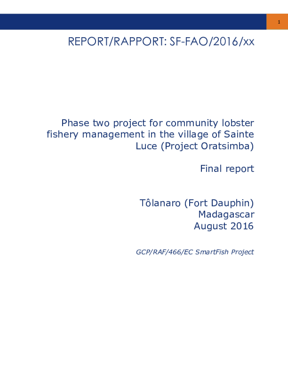 Final report: Phase two project for community lobster fishery management in the village of Sainte Luce (Project Oratsimba)