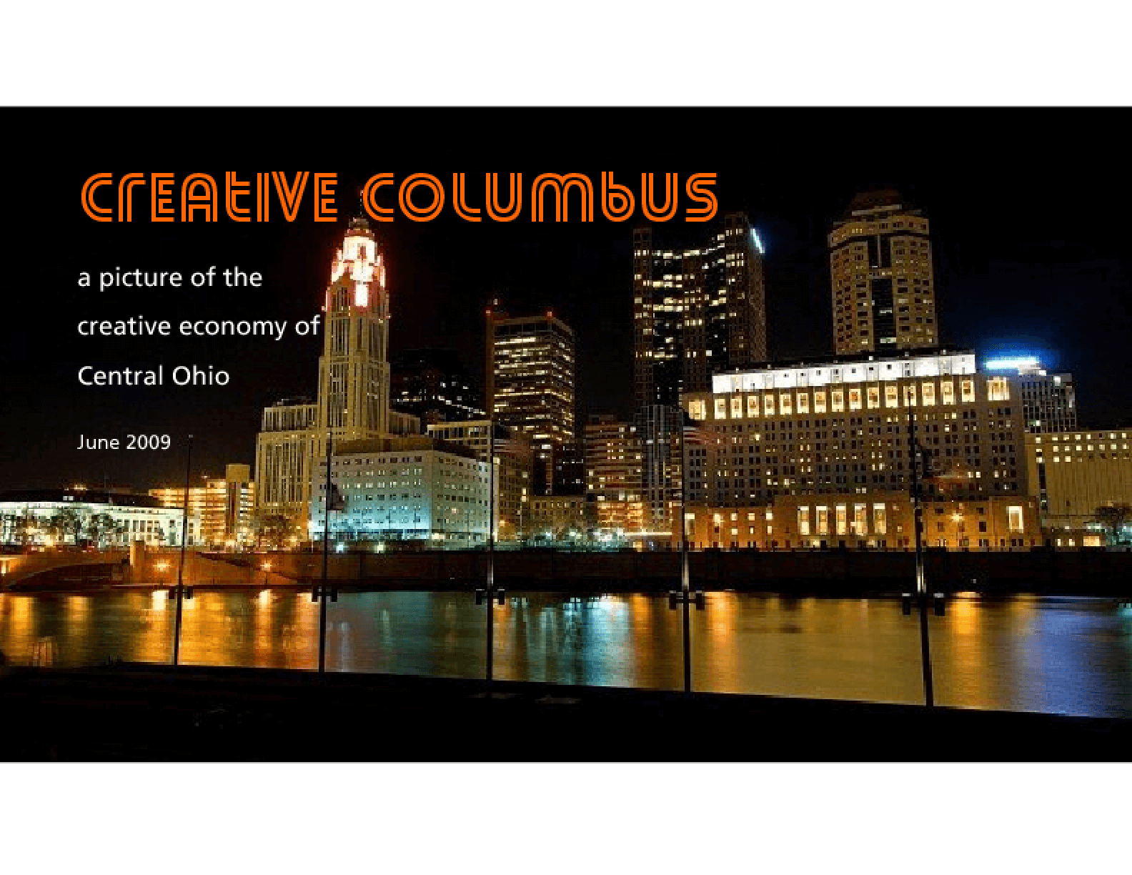 Creative Columbus: A Picture of the Creative Economy of Central Ohio