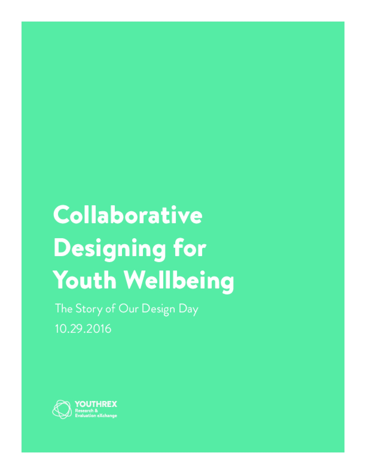 Collaborative Designing for Youth Wellbeing: The Story of Our Design Day