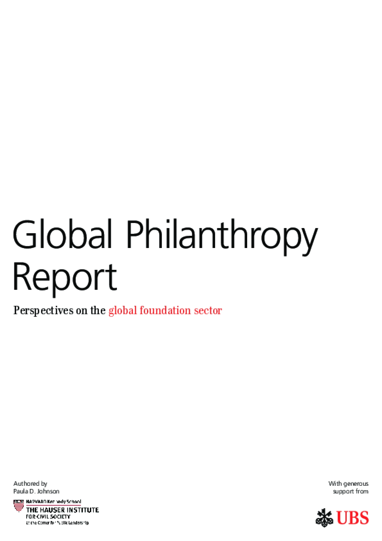 Global Philanthropy Report : Perspectives on the Global Foundation Sector