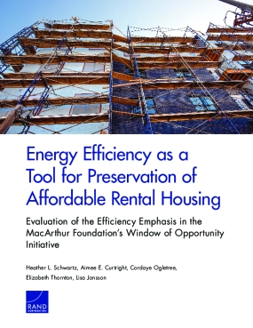 Energy Efficiency as a Tool for Preservation of Affordable Rental Housing: Evaluation of the Efficiency Emphasis in the MacArthur Foundation's Window of Opportunity Initiative