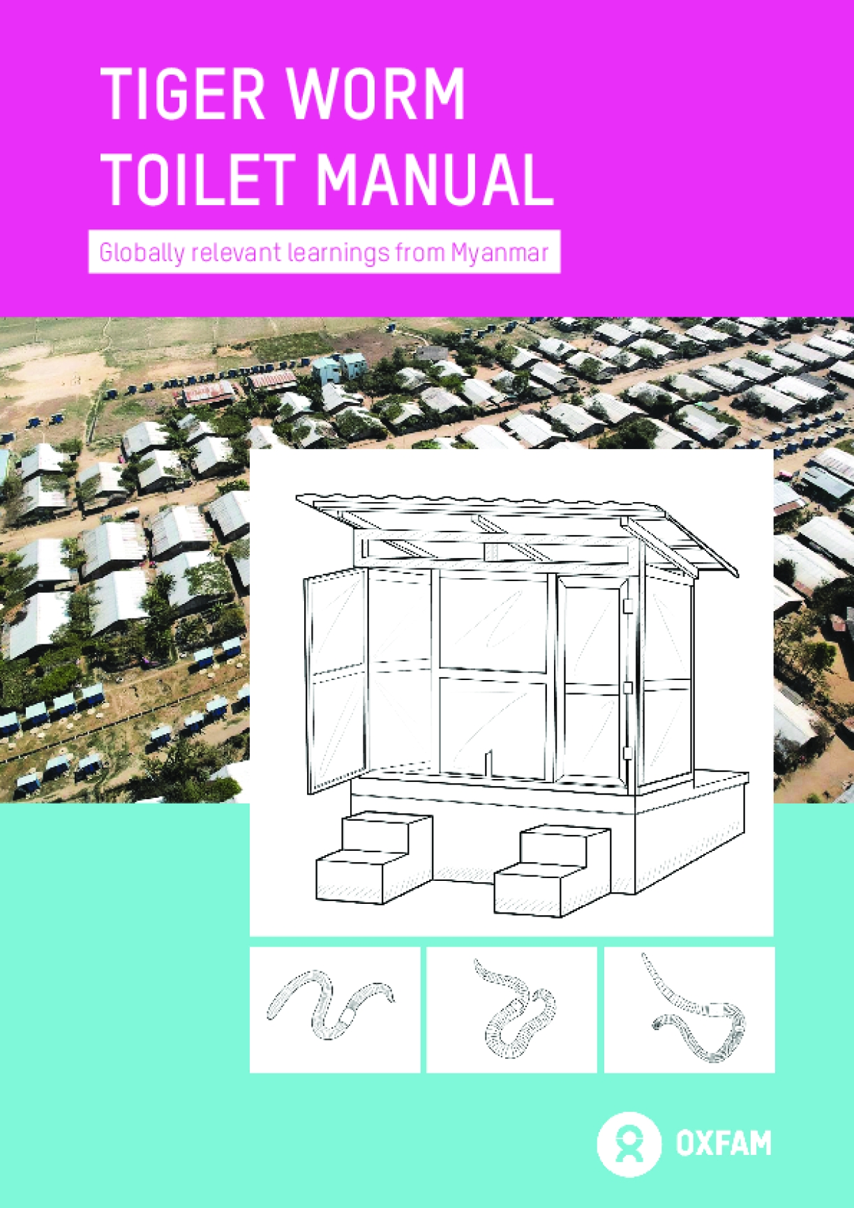 Tiger Work Toilet Manual: Globally Relevant Learnings from Myanmar