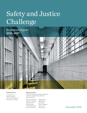 Safety and Justice Challenge: Evaluation Report
