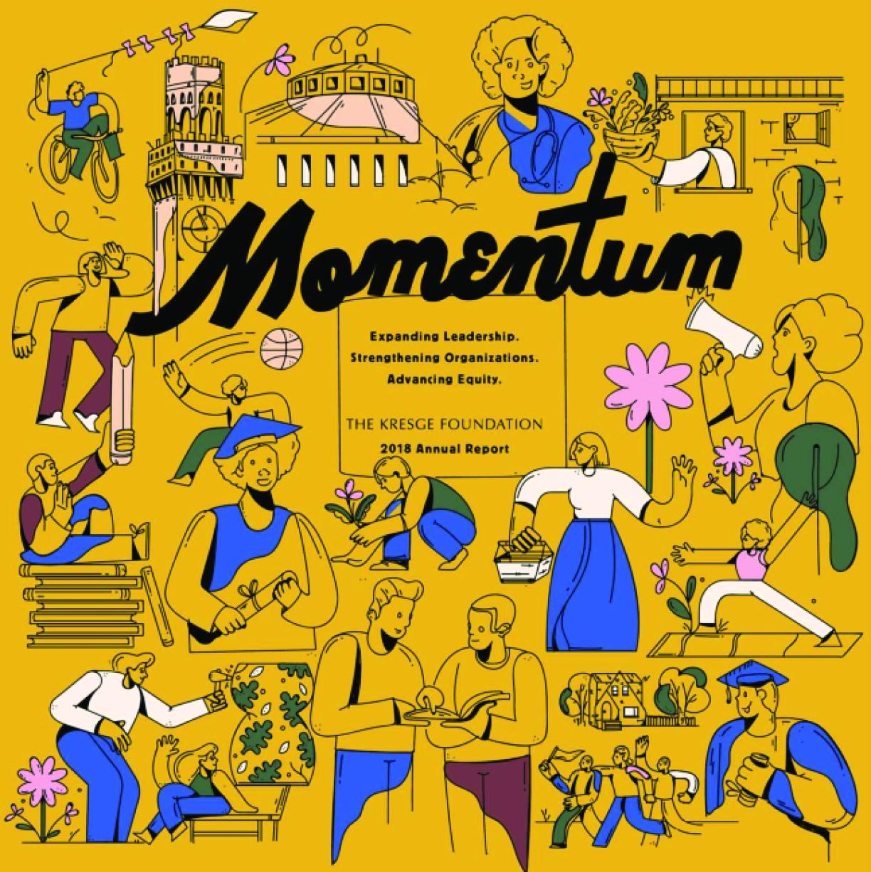 Momentum: Expanding Leadership - Strengthening Organizations - Advancing Equity