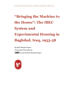 """""""Bringing the Machine to the House"""": The IBEC System and Experimental Housing in Baghdad, Iraq, 1953-58"""