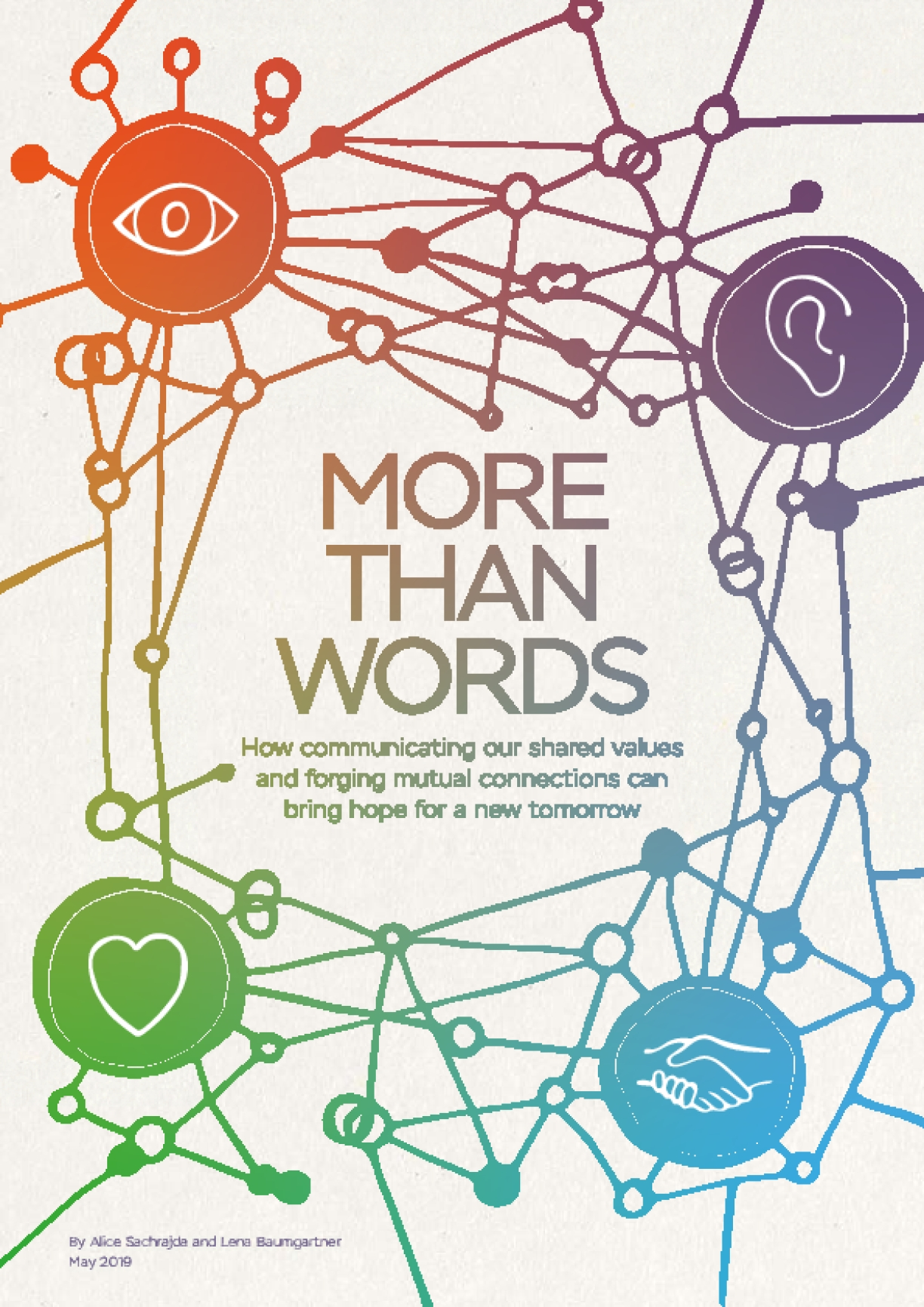 More Than Words: How Communicating our Shared Values and Forging Mutual Connections Can Bring Hope for a New Tomorrow