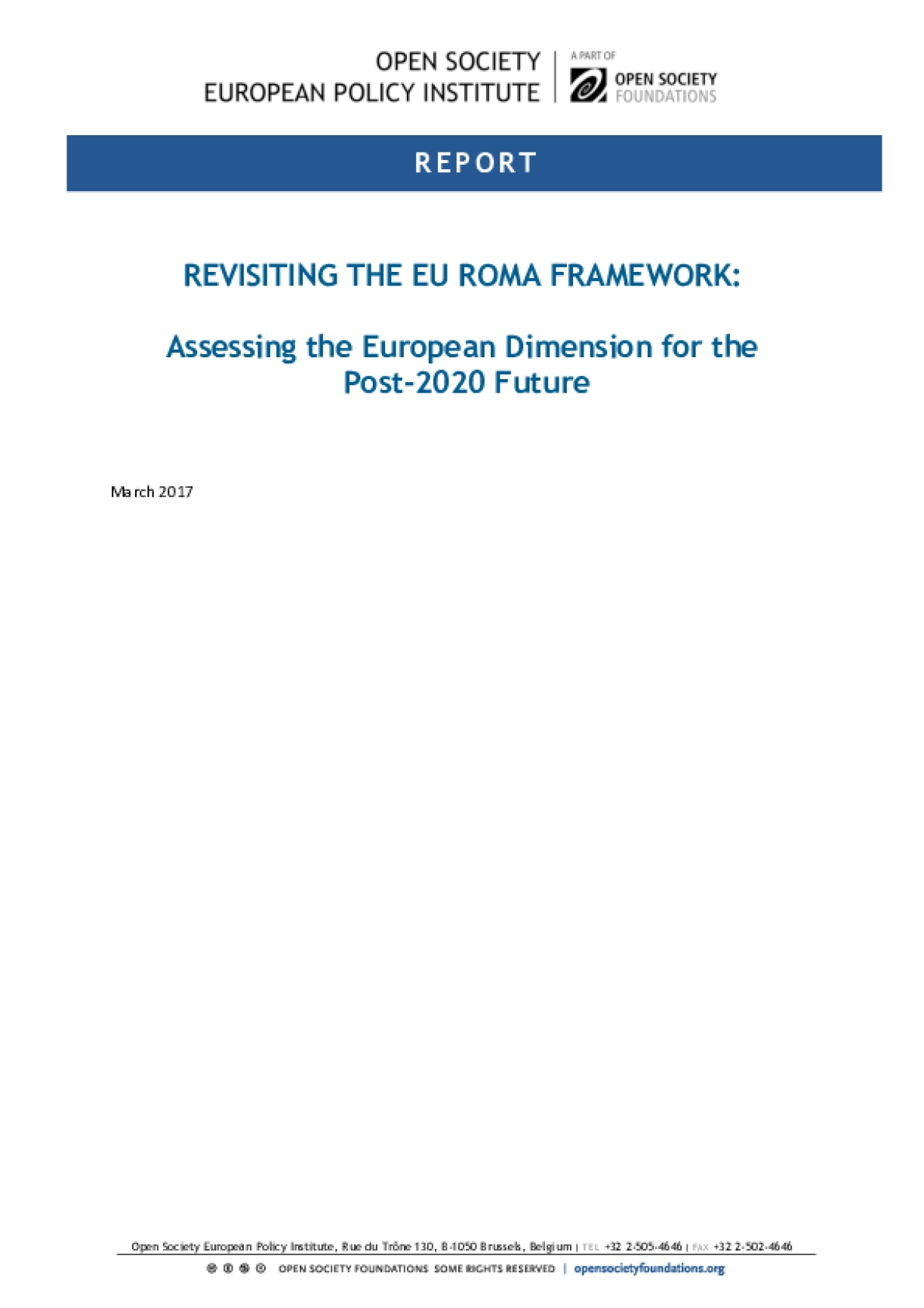Revisiting the EU Roma Framework: Assessing the European Dimension for the Post-2020 Future