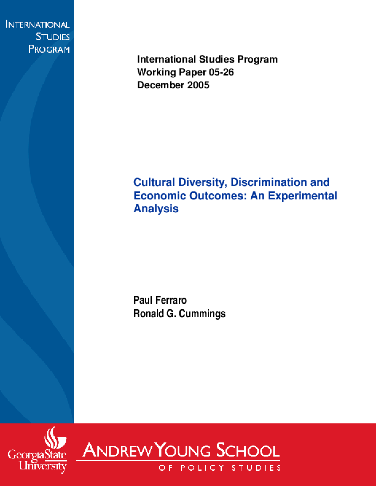 Cultural Diversity, Discrimination and Economic Outcomes: An Experimental Analysis