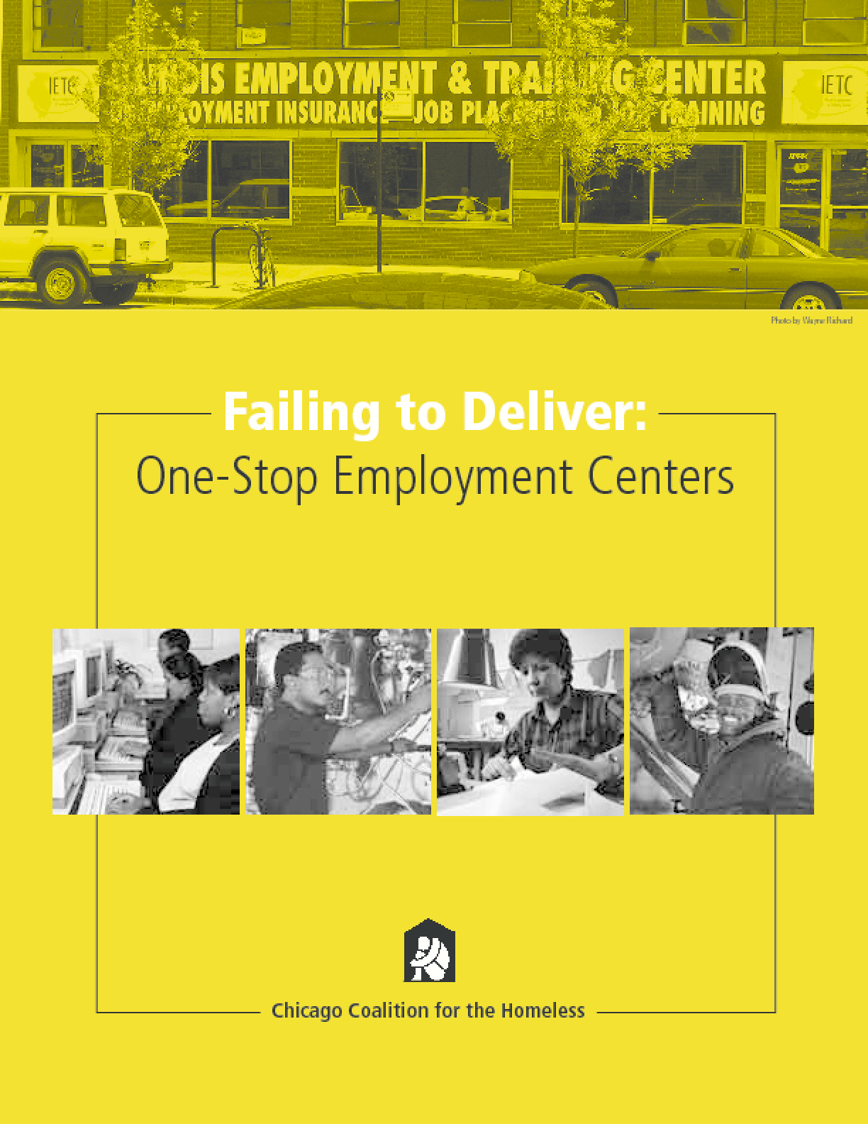 Failing to Deliver: One Stop Employment Centers