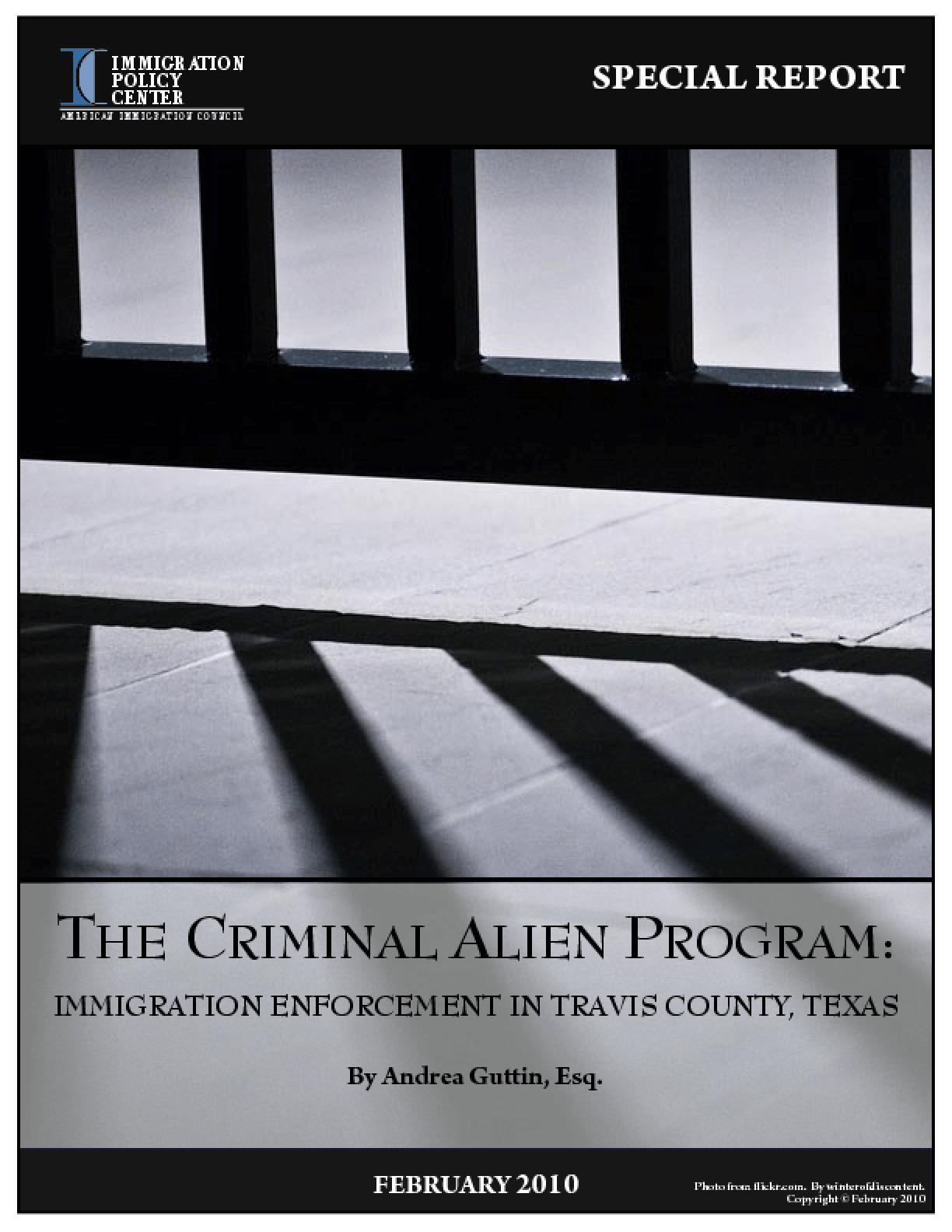 The Criminal Alien Program: Immigration Enforcement in Travis County, Texas
