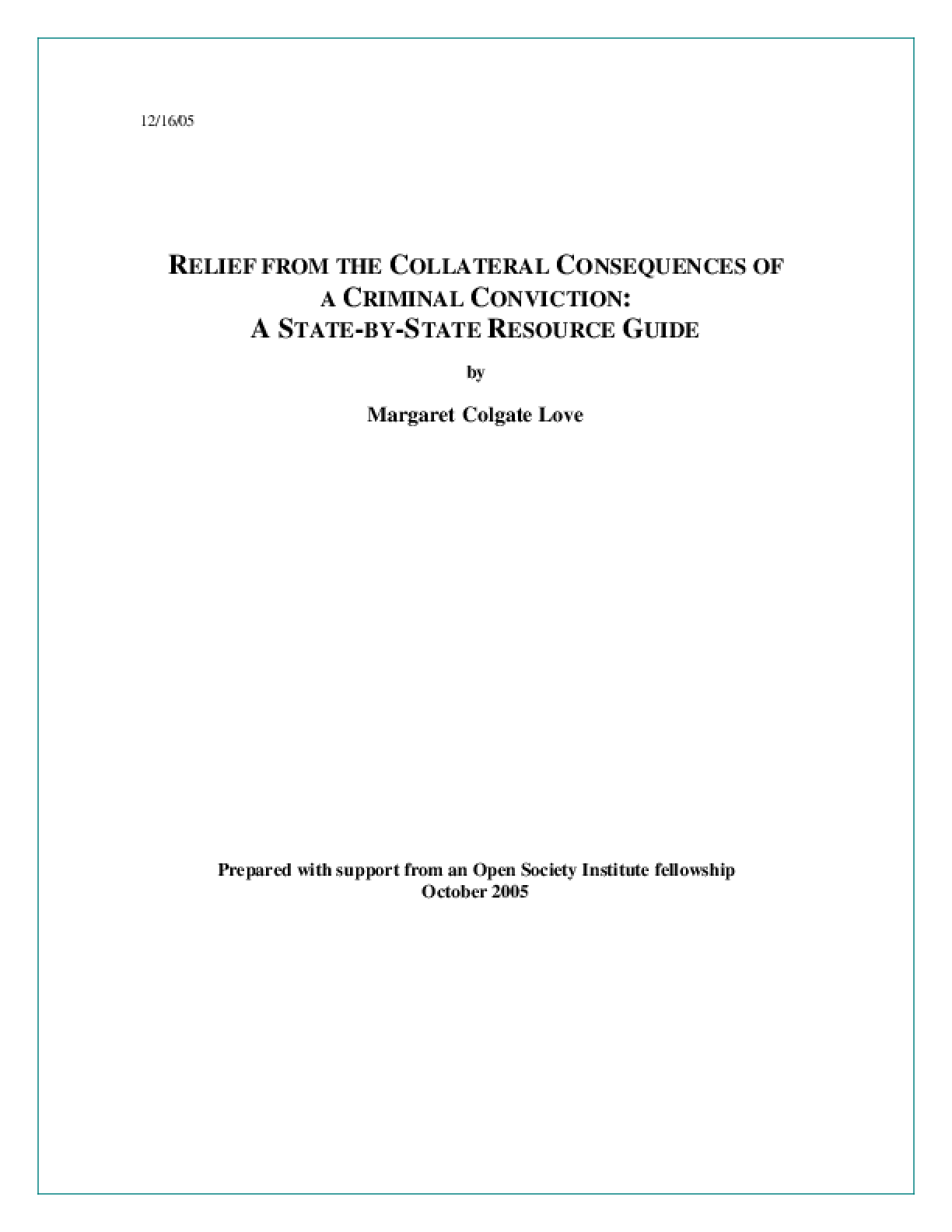 Relief from the Collateral Consequences of a Criminal Conviction: A State-By-State Resource Guide