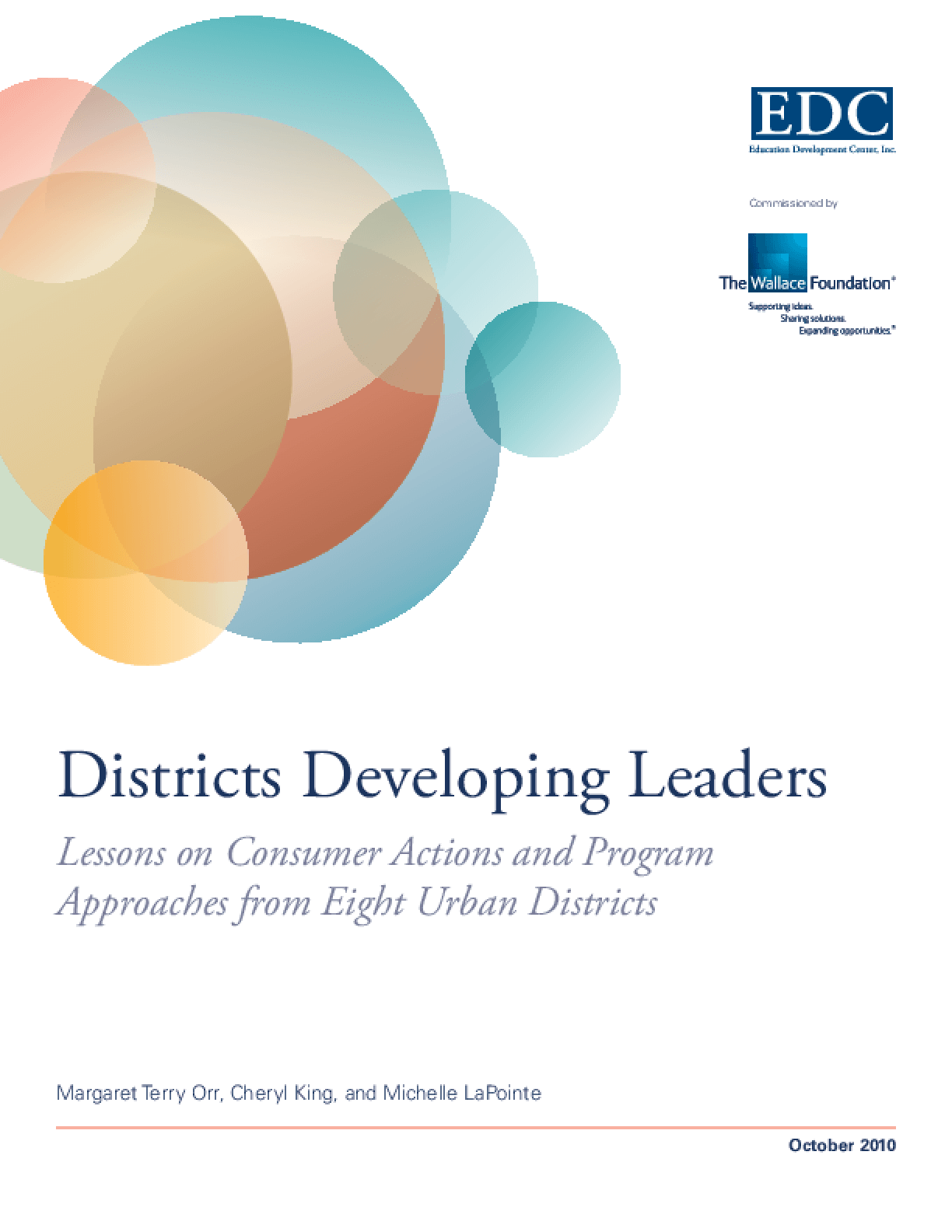 Districts Developing Leaders: Lessons on Consumer Actions and Program Approaches From Eight Urban Districts
