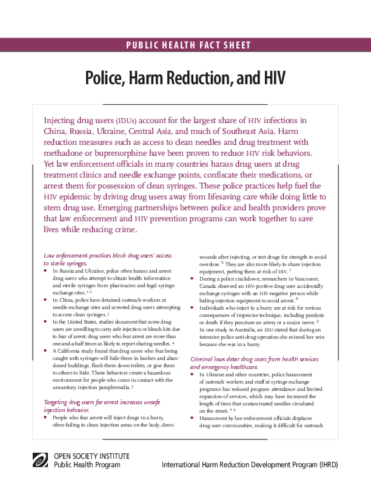Police, Harm Reduction, and HIV