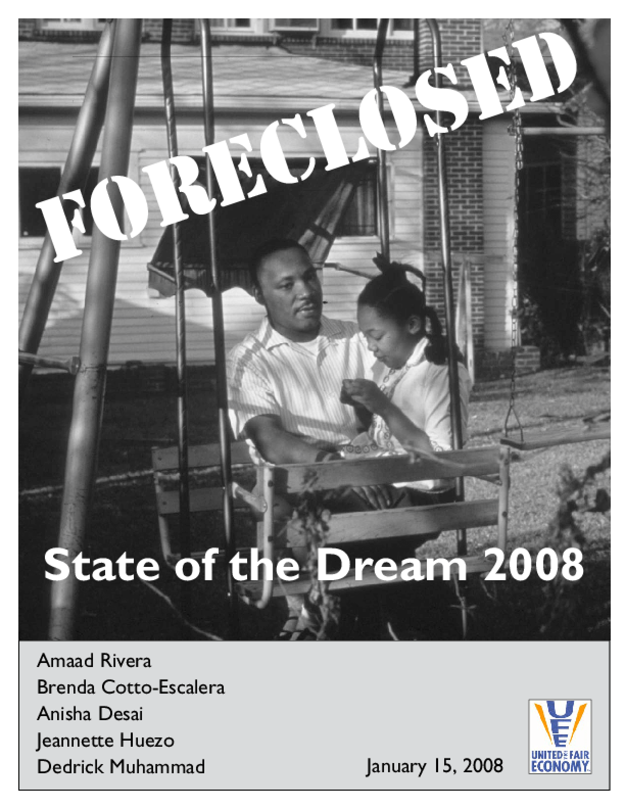 State of the Dream 2008: Foreclosed