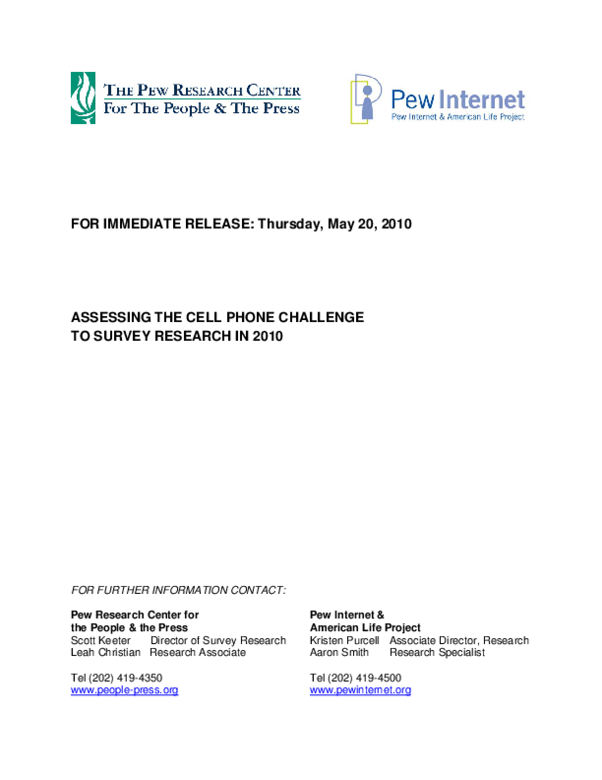 Assessing the Cell Phone Challenge to Survey Research in 2010