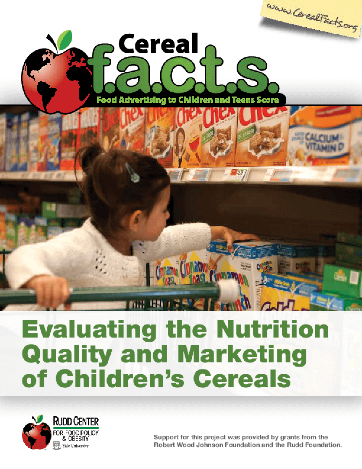 Cereal FACTS: Evaluating the Nutrition Quality and Marketing of Children's Cereals