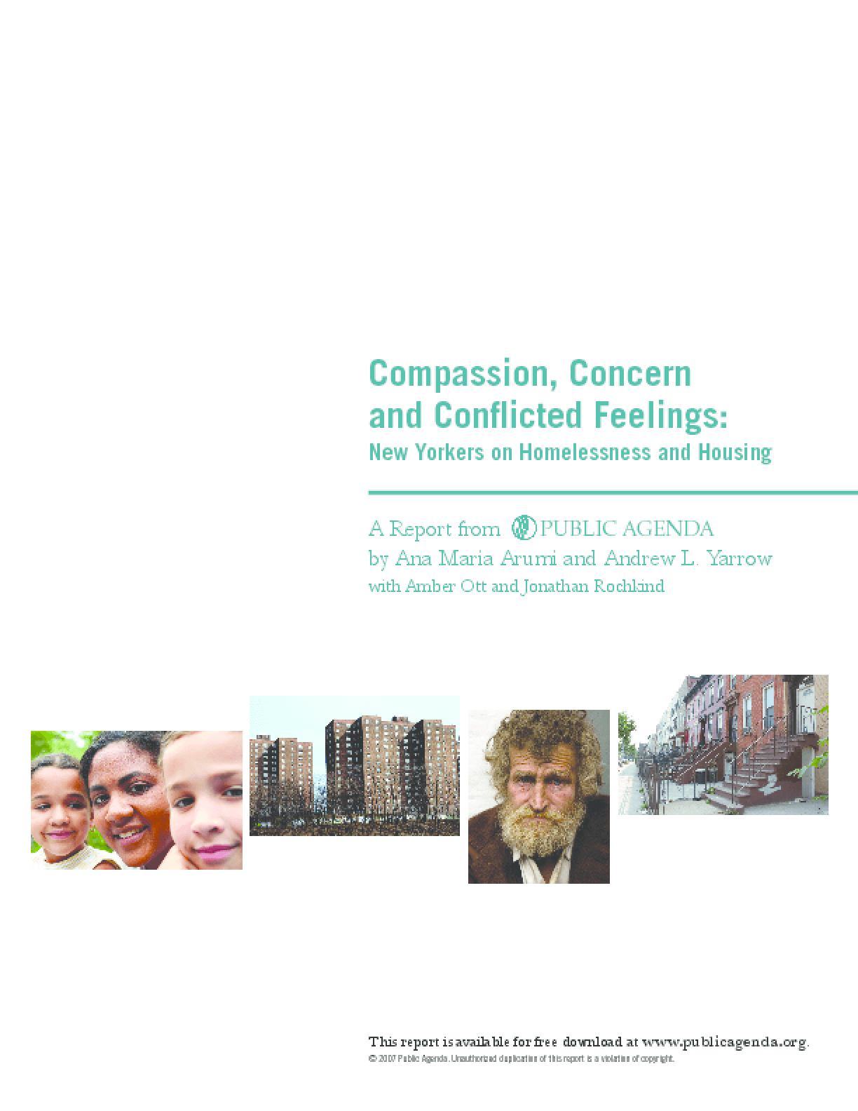 Compassion, Concern and Conflicted Feelings: New Yorkers on Homelessness and Housing