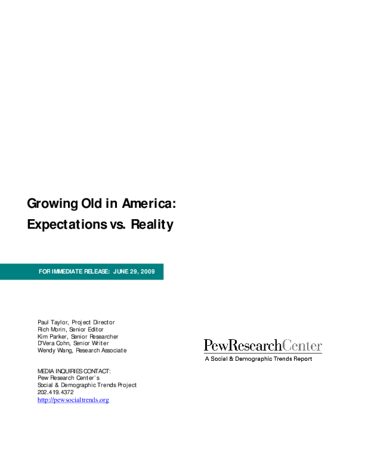 Growing Old in America: Expectations vs. Reality