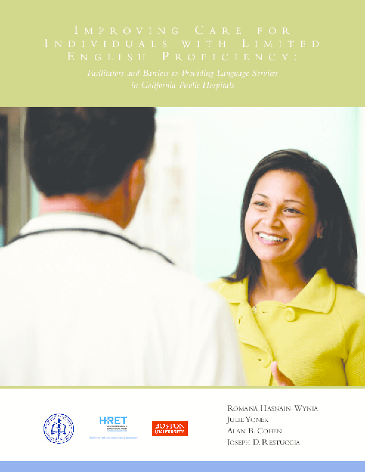 Improving Care for Individuals With Limited English Proficiency: Facilitators and Barriers to Providing Language Services in California Public Hospitals