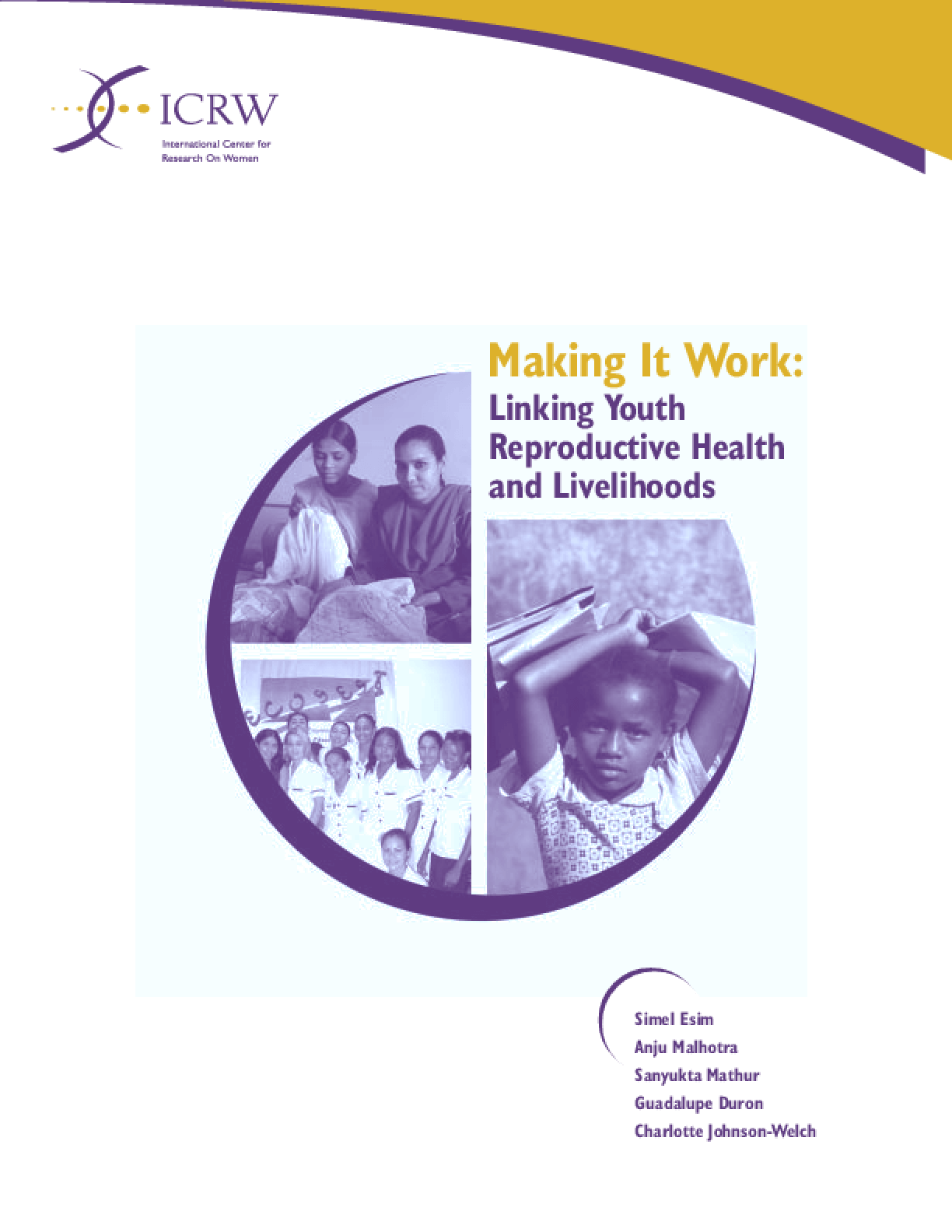 Making It Work: Linking Youth Reproductive Health and Livelihoods