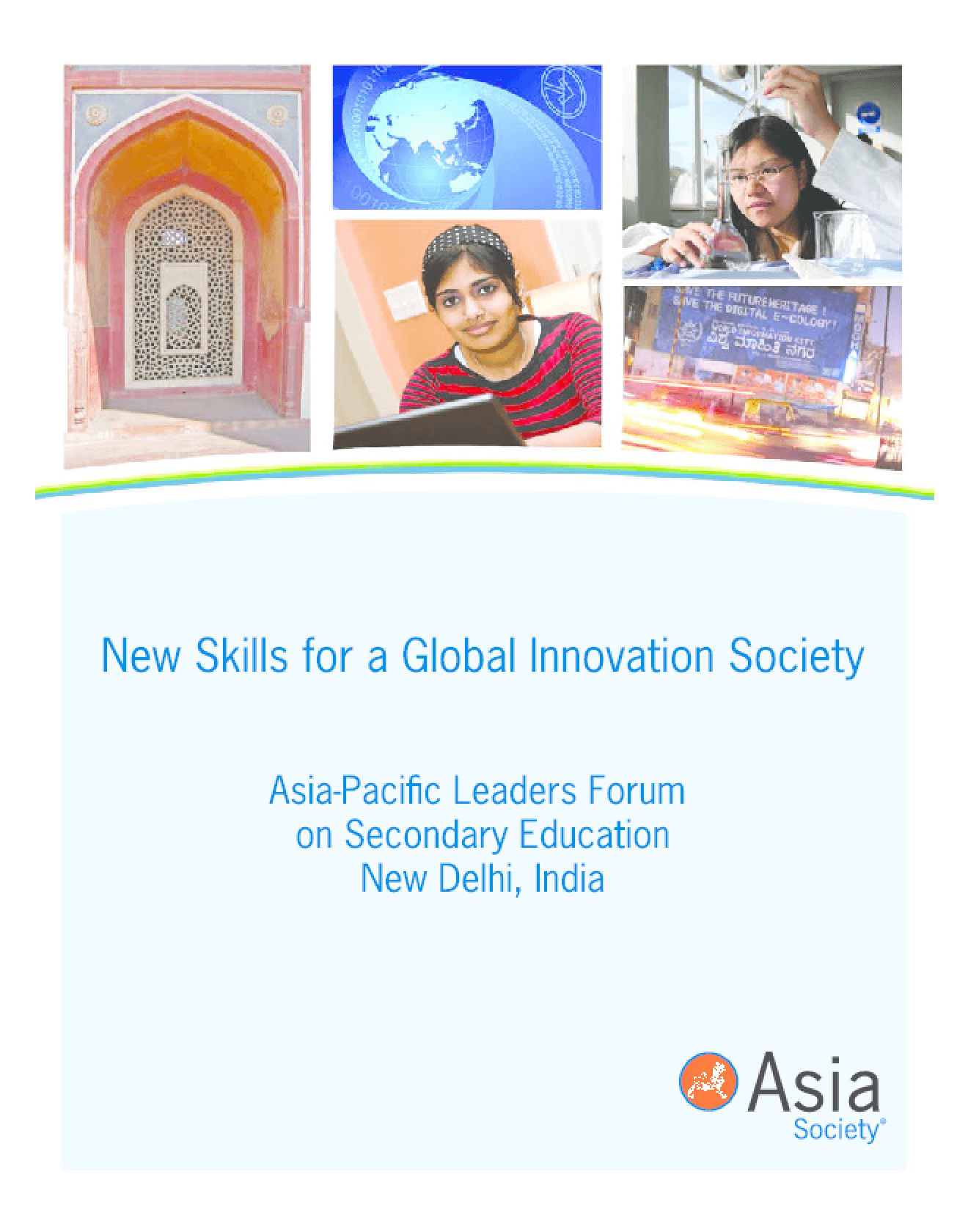 New Skills for a Global Innovation Society: Asia-Pacific Leaders Forum on Secondary Education