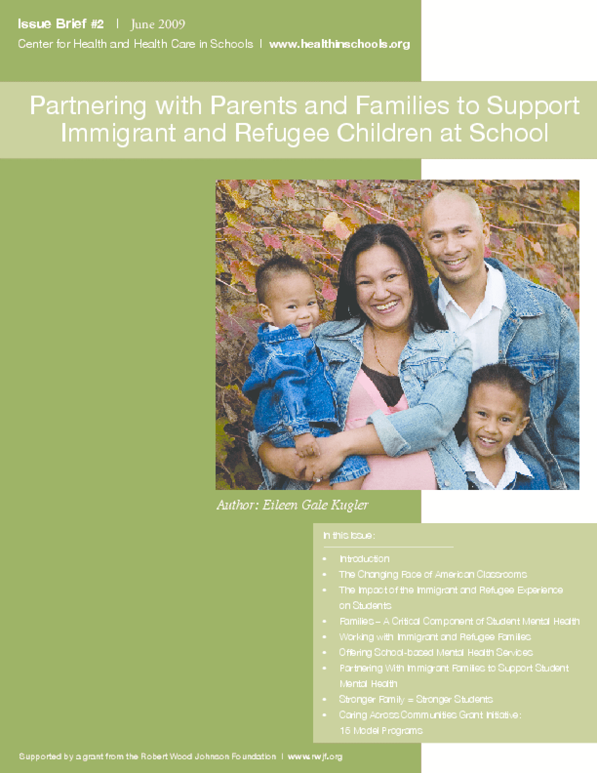 Partnering With Parents and Families to Support Immigrant and Refugee Children at School