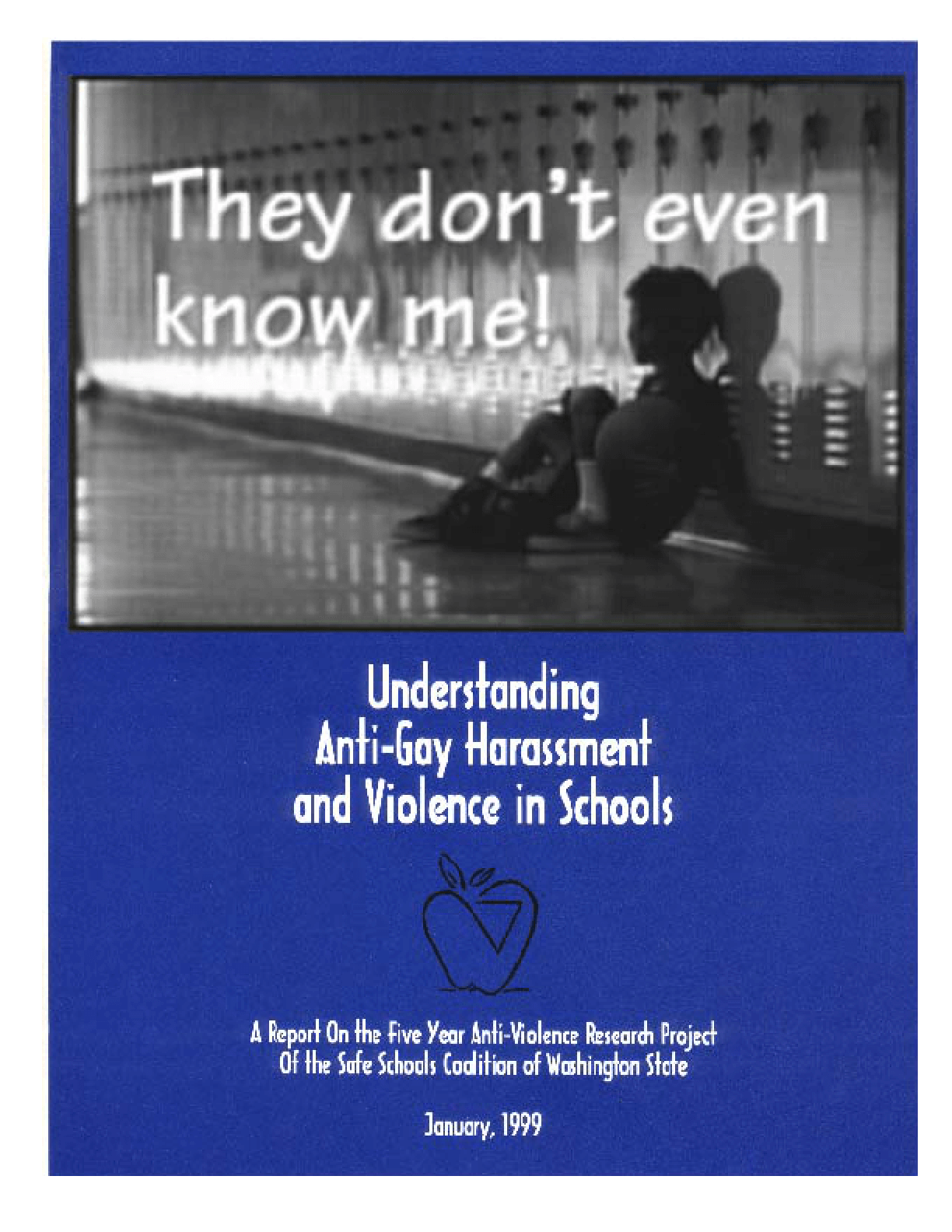 They Don't Even Know Me! Understanding Anti-Gay Harassment and Violence in Schools