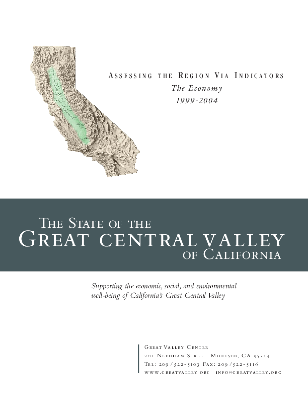 The State of the Great Central Valley -- The Economy (1999-2004)
