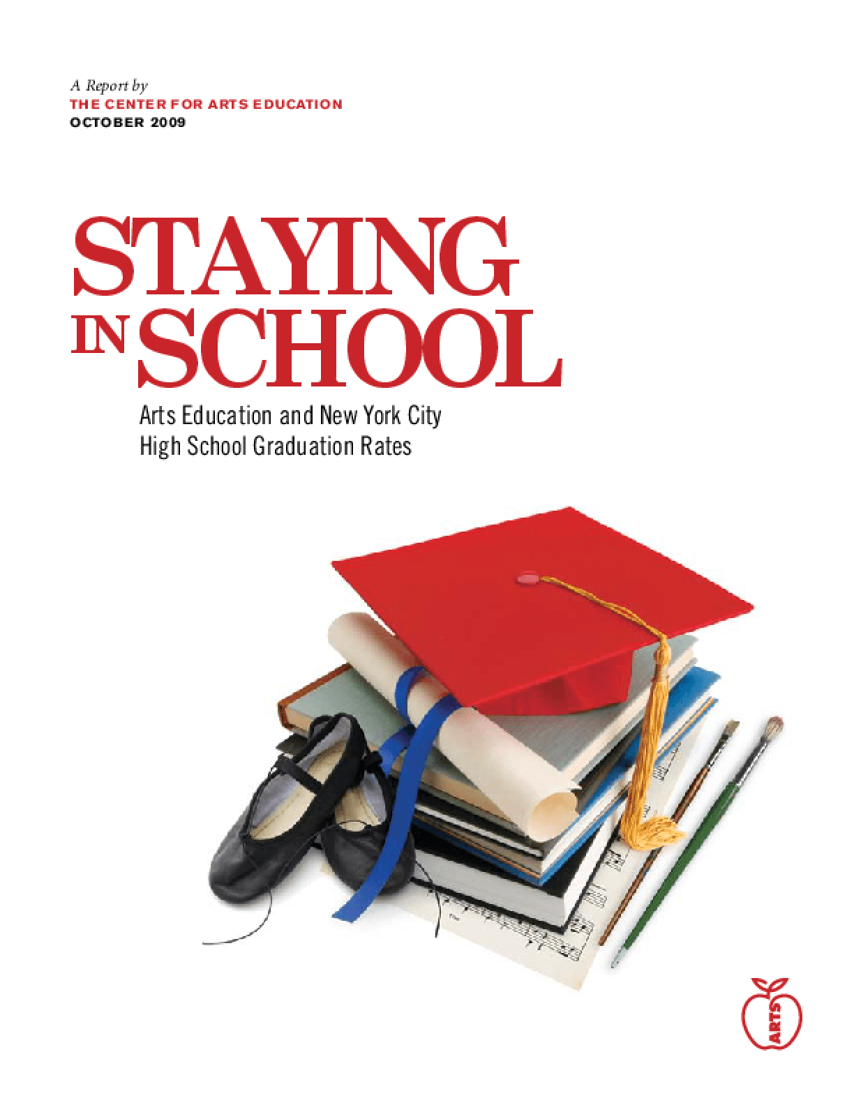 Staying in School: Arts Education and New York City High School Graduation Rates